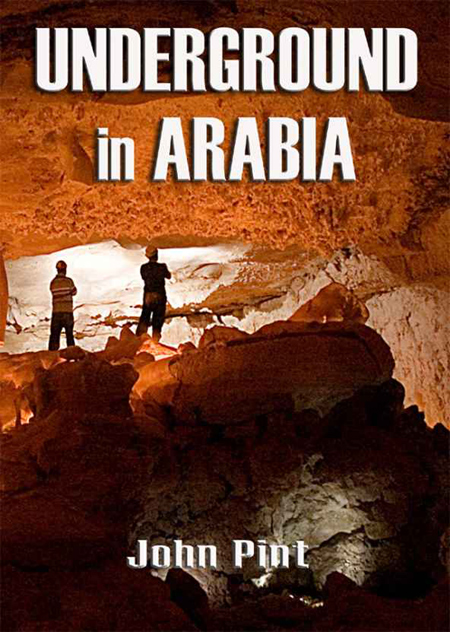 Underground in Arabia by John Pint